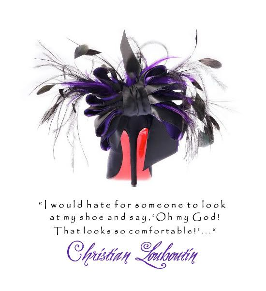 Awesome quote and I want this shoe! Love the feathers!!