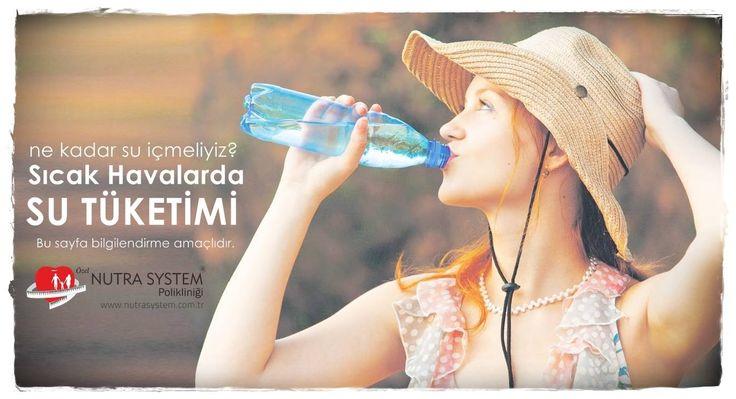SICAK HAVALARDA SU TÜKETİMİ  Sıcak havalarda proteinli ve tuzlu besinler, kafeinli ve tanenli içecekler ile alkollü içkiler aşırı tüketildiğinde, fazla fiziksel aktivite yapıldığında ve ayrıca ateşli hastalıklar ile ishalde su kaybı daha fazla olur. Dolayısıyla su gereksinimi de artar. Vücuttaki suyun dengede tutulması yaşamsal öneme sahip olduğundan sıvı dengesini korumak için kaybedilen suyun yerine mutlaka konulması gerekir.  Günlük su ihtiyacımızı; 1200–1500 mililitre su içerek, yiyecek