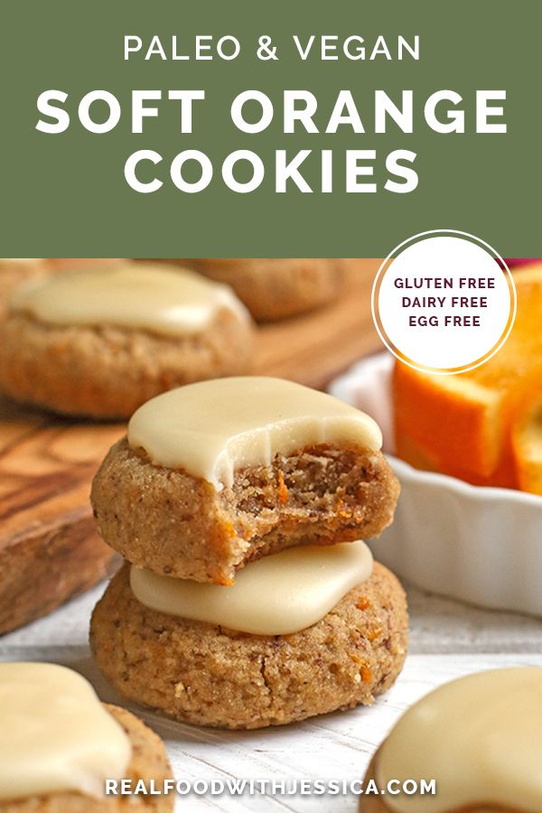 Paleo Vegan Orange Cookies Recipe In 2020 Paleo Recipes Dessert Paleo Cookie Recipe Orange Cookies