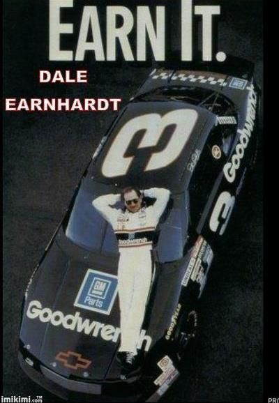 Earn It!! Tell this to the current whiners in NASCAR. Racing is not the same like it was back in the day when Dale Raced. https://www.pinterest.com/jr88rules/dale-earnhardt-memorial/ Follow us @ https://www.pinterest.com/livescores/