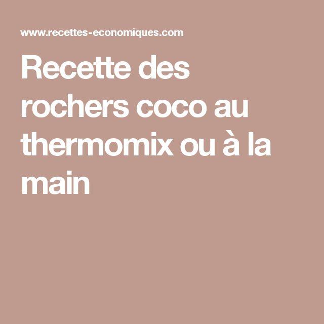 Recette des rochers coco au thermomix ou à la main