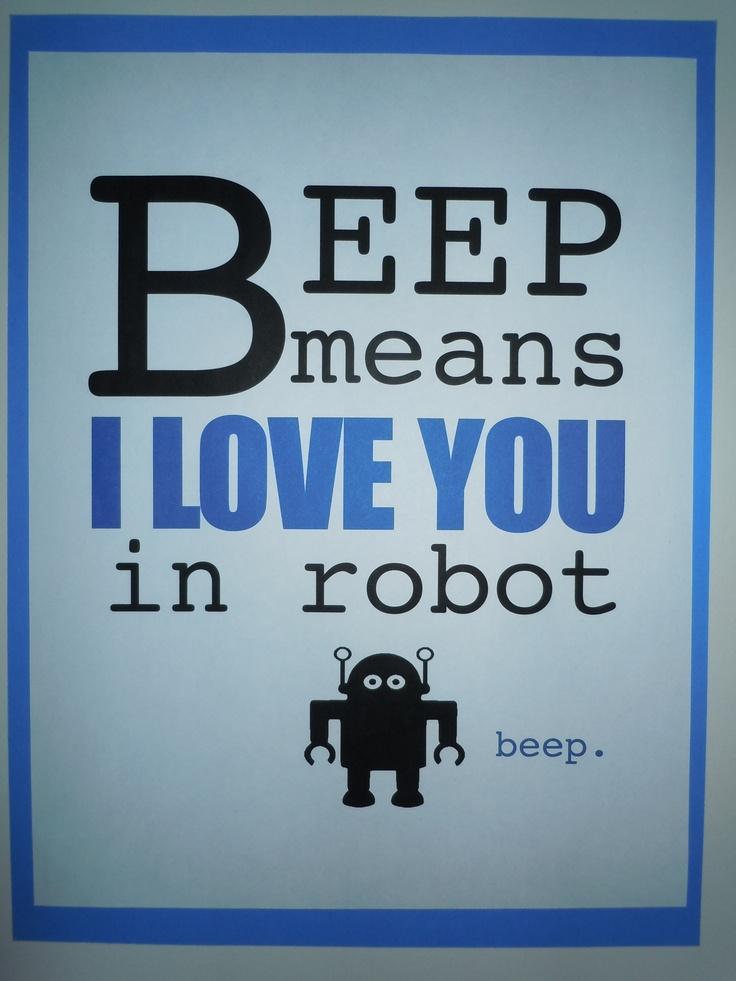 I Love You In Robot For Jonah S Room Robot Bedroom