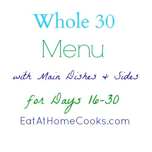 How is your Whole 30 going? At the beginning of the month I published a menu for the first 15 days. This is what my family has been eating from. Our dinners have been great! I struggle a...
