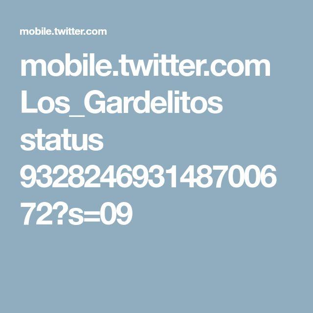 mobile.twitter.com Los_Gardelitos status 932824693148700672?s=09