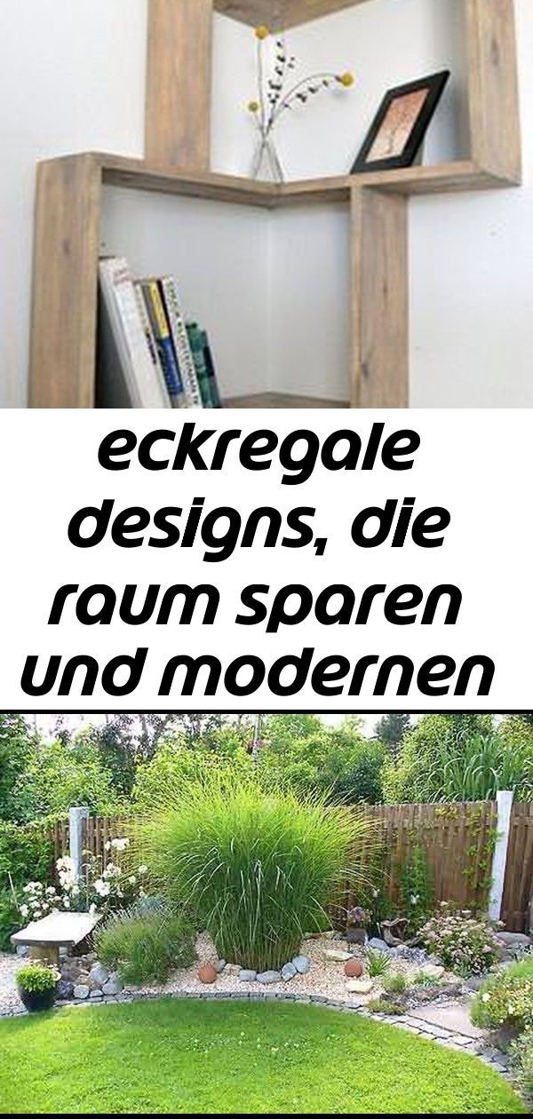 Ecke Wandregal Design Holz Originell Bucher Deko Gartenarbeit Kleine Garten Ideen 3 Garten Gartenarbeit Ideen Kleine Outdoor Structures Outdoor Design