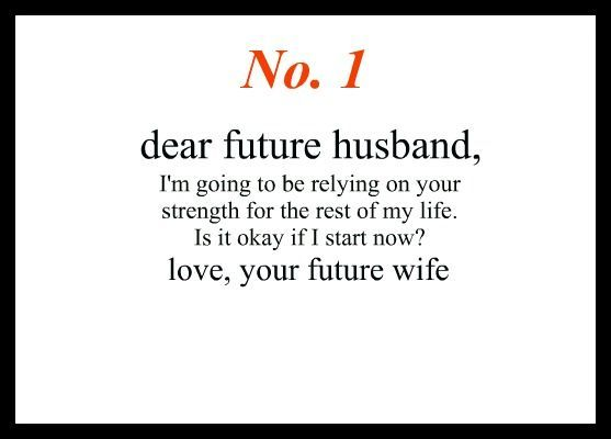 Best  Dear Future Husband Ideas On   Dear Future