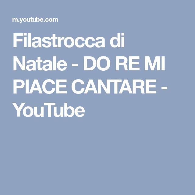 Filastrocca di Natale - DO RE MI PIACE CANTARE - YouTube