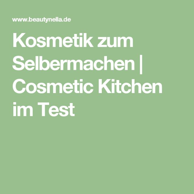 21 best images about postings on pinterest scrambled eggs basteln kosmetik zum selbermachen cosmetic kitchen im test kitchensdo it yourselfproducts solutioingenieria Image collections