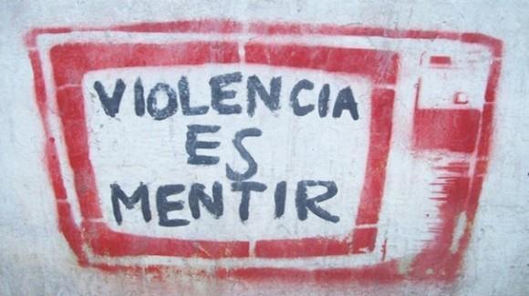 """""""Violencia es mentir"""""""