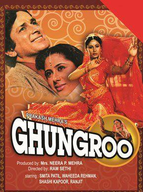 Ghungroo Hindi Movie Online - Smita Patil, Shashi Kapoor, Kunal Goswami, Suresh Oberoi, Ranjeet, Waheeda Rehman and Roobini. Directed by Ram P. Sethi. Music by Anandji Veerji Shah. 1983 [U] ENGLISH SUBTITLE