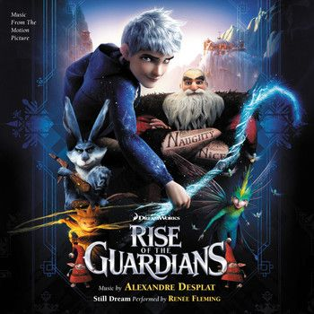 """Soundtrack Review: Rise Of The Guardians""  Music By Alexandre Desplat Soundtrack Cover to Varese Sarabande Album"