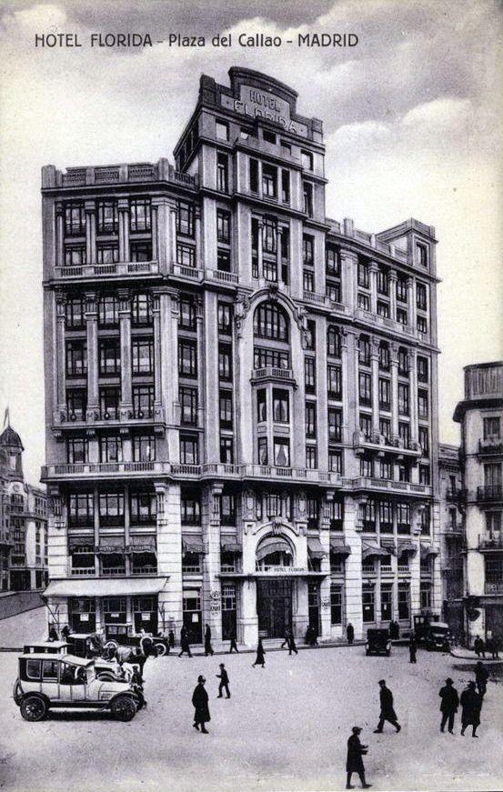 Plaza del Callao, Antiguo Hotel Florida. Madrid, década de 1920.