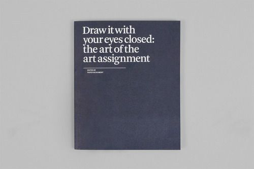 Draw It with Your Eyes Closed | the Art of the Art Assignment