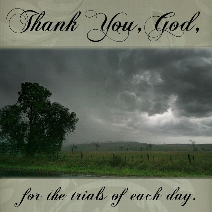 Thank You, God, for the trials of each day. #DaughtersofMaryPress #DaughtersofMary