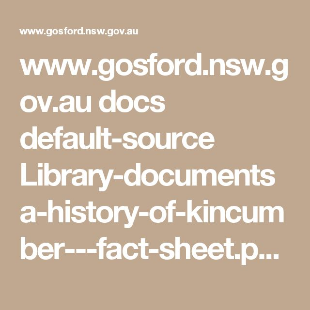 www.gosford.nsw.gov.au docs default-source Library-documents a-history-of-kincumber---fact-sheet.pdf?sfvrsn=0