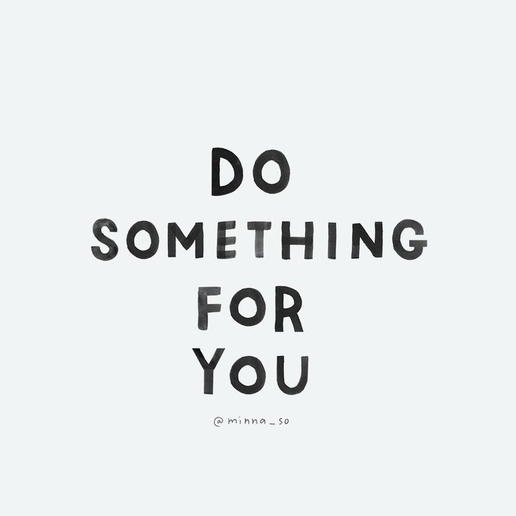 Do something for you: