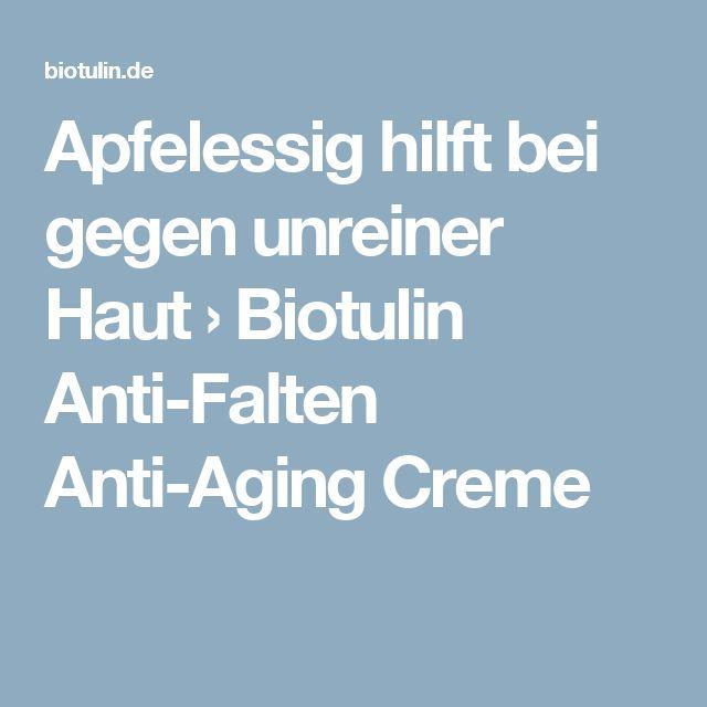 Apfelessig hilft bei gegen unreiner Haut › Biotulin Anti-Falten Anti-Aging Creme