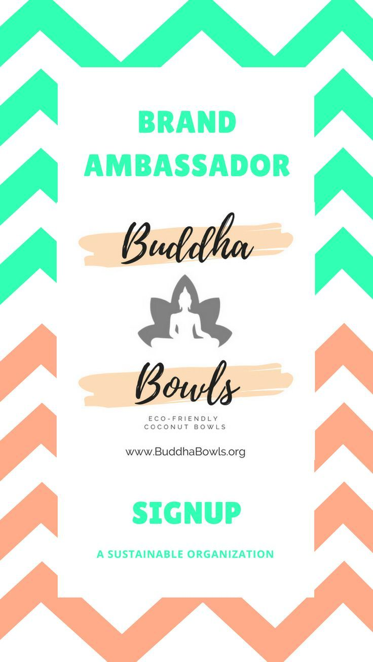0b8b3c57c2e Join The Sustainable Movement! Signup to become a Buddha Bowls Brand  Ambassador