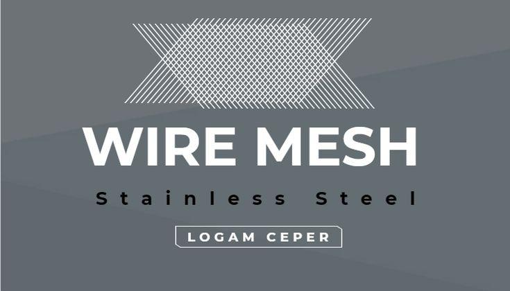 Wire Mesh Stainless Steel: Bahan Konstruksi Bangunan - Logam Ceper