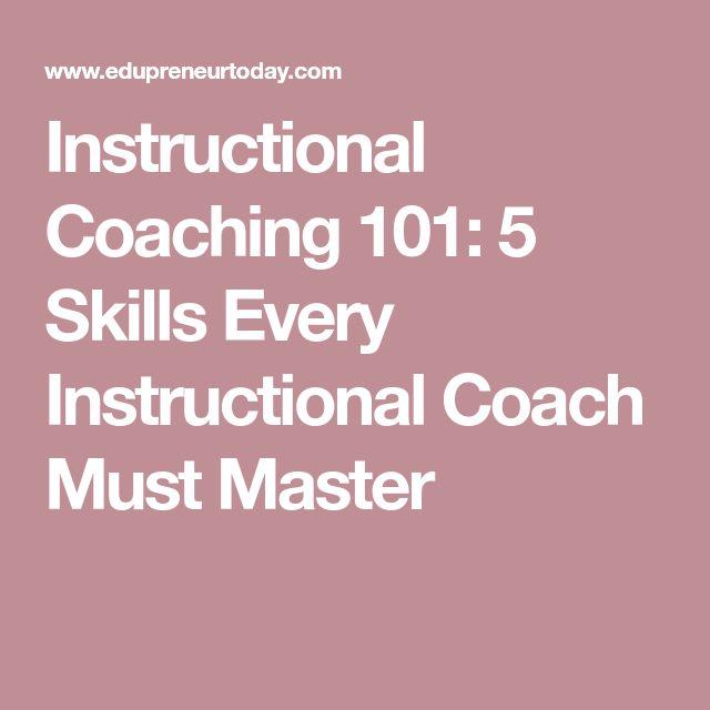 Instructional Coaching 101: 5 Skills Every Instructional Coach Must Master