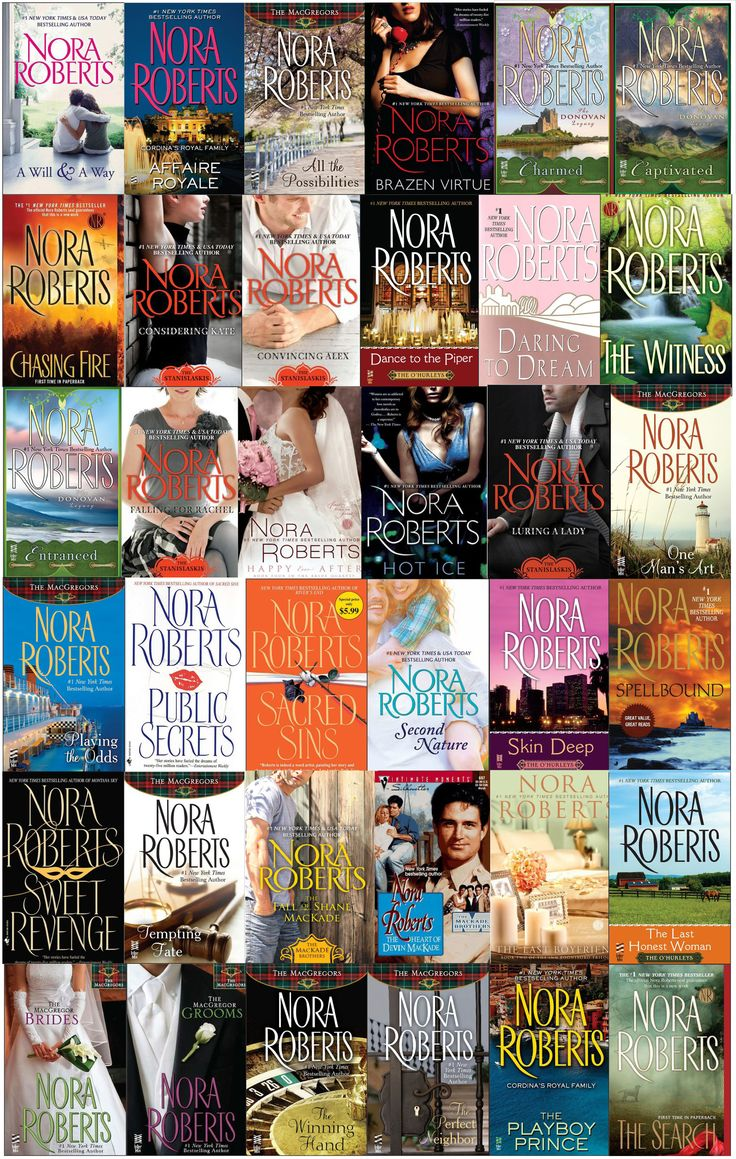Nora Roberts books - I've read many of her books. One of my favorite authors!!