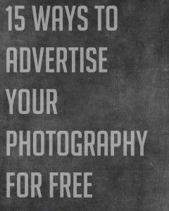 15 Ways to Advertise Your Photography for Free