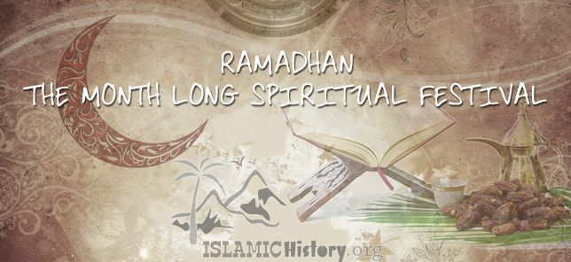 RAMADHAN : THE MONTH LONG SPIRITUAL FESTIVAL