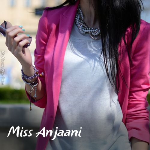 The name [miss anjaani] is generated on Stylish Attitude Girl With Name image. Download and share Girls Profile Pictures images and impress your friends.