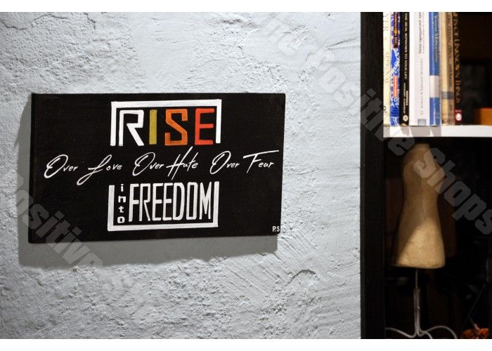 Rise. Over love. Over hate. Into freedom