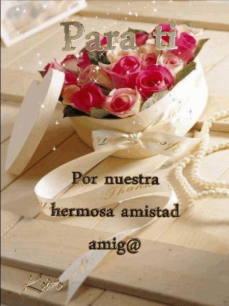 Para ti,por nuestra hermosa amistad amiga!!