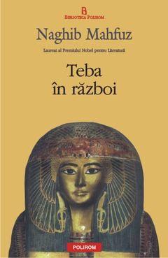 Romanul Teba in razboi are ca fundal Egiptul antic si abordeaza unul dintre cele mai importante momente dintr-o grandioasa istorie, in care ultimii faraoni ai unei celebre dinastii se ridica impotriva barbarilor asiatici care au dominat Egiptul nordic vreme de peste doua sute de ani. Laureat al Premiului Nobel pentru Literatura