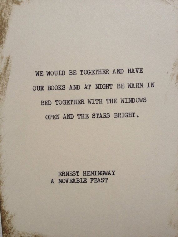 THE HEMINGWAY 3: Typewriter quote on 5x7 cardstock