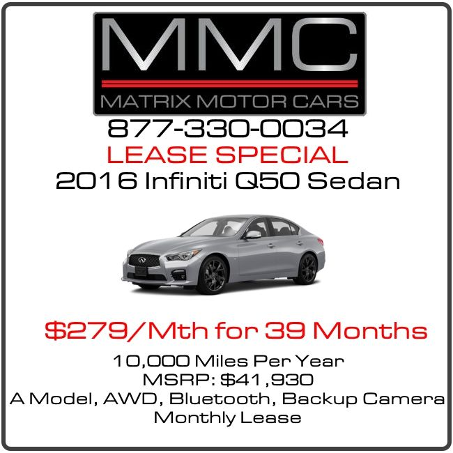 #2015 #infiniti #q50 #sedan #lease #leasedeals #dailydeals #cars #vehicle #speed #mmc #matrix #matrixmotors #matrixmotorcars