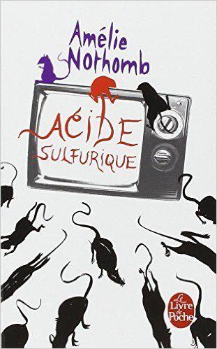 Amazon.fr - Acide sulfurique - Amélie Nothomb - Livres