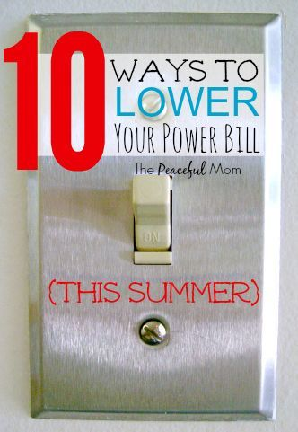 10 ways to lower your power bill this summer money saving tips money saving tips saving. Black Bedroom Furniture Sets. Home Design Ideas