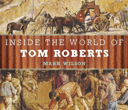 Inside the World of Tom Roberts: beautiful story to introduce the iconic work of Aus artist Tom Roberts. Two kids go on adventure inside his paintings and meet the shearers, the artist and even witness bushrangers robbing a stagecoach! lots of art and history.