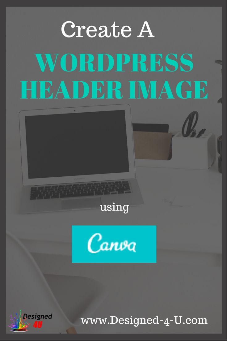 How to Create a Wordpress Blog Header Image Using Canva - Wordpress tutorials for beginners - Web Design - Wordpress Design