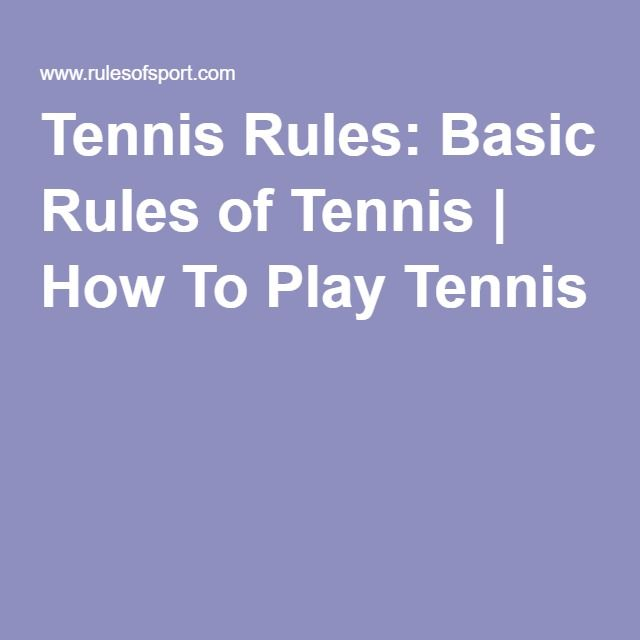 Tennis Rules: Basic Rules of Tennis | How To Play Tennis