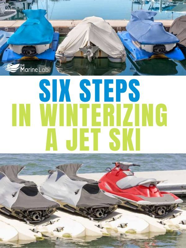 How To Winterize A Jet Ski In Six Easy Steps The Marine Lab Best Guide In 2020