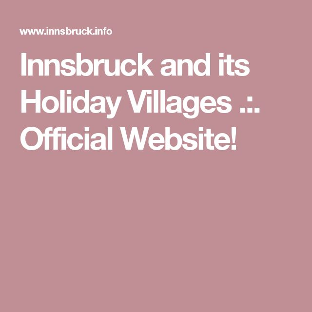 Innsbruck and its Holiday Villages .:. Official Website!