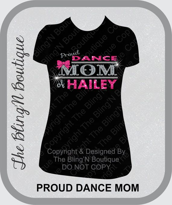Hey, I found this really awesome Etsy listing at https://www.etsy.com/listing/211632472/proud-dance-mom-custom-name-glitter-and