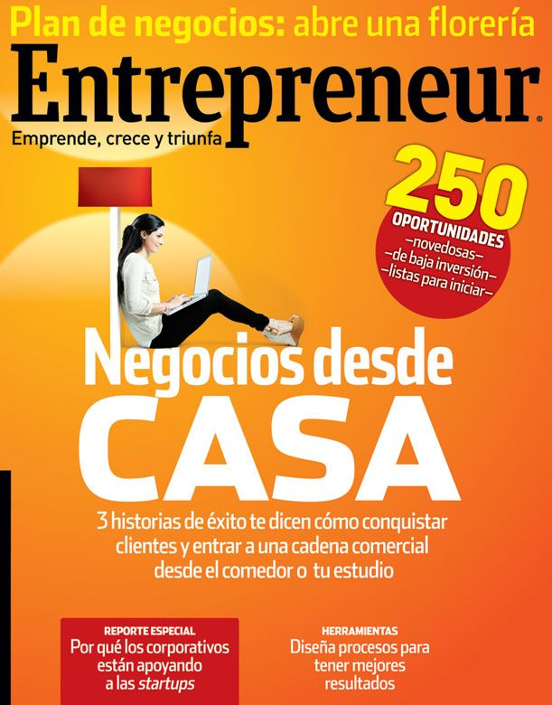En la edición de agosto de la Revista Entrepreneur te presentamos 250 opciones de negocios (innovadores y de baja inversión) que puedes operar desde tu casa. Además, encontrarás el Reporte Especial sobre los apoyos que corporativos están dando a startups en México. ¡Ya está a la venta!