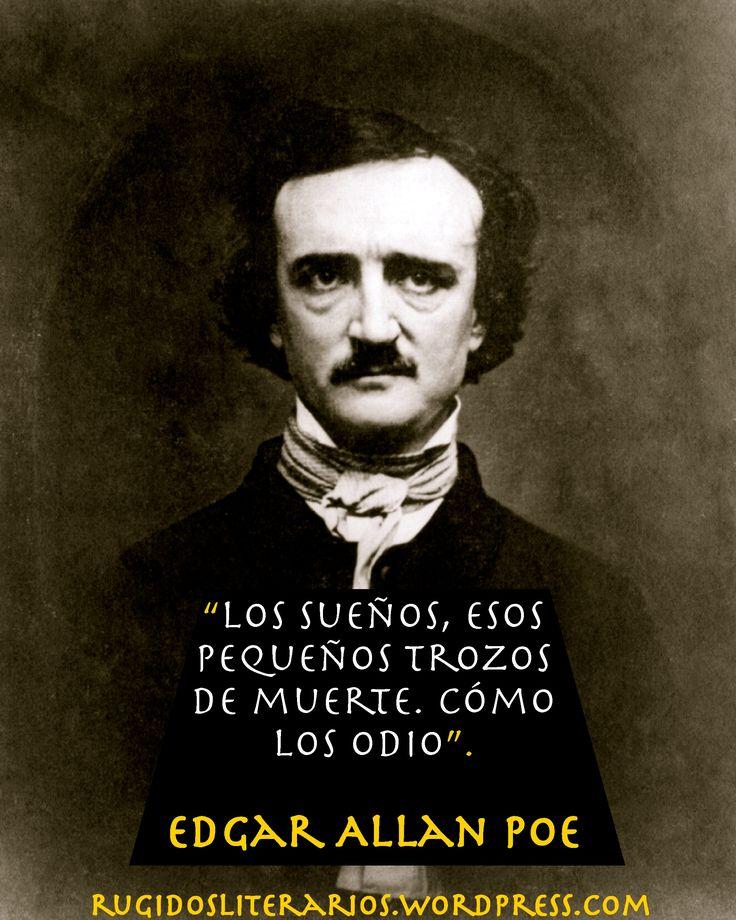 Rugidos Literarios   Entre sueños y bostezos el león medita las letras de todos los tiempos.  Edgar Allan Poe (Boston, Estados Unidos, 19 de enero de 1809-Baltimore, Estados Unidos, 7 de octubre de 1849) #Frases #EdgarAllanPoe #RugidosLiterarios https://rugidosliterarios.wordpress.com/