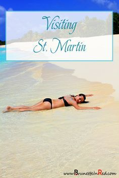 Travelling to |St Martin |St Martin |travel |guide, including best |beaches, things to do and much more! #travel #stmaarten #stmartin #vacation #saintmartin |vacation |caribbean