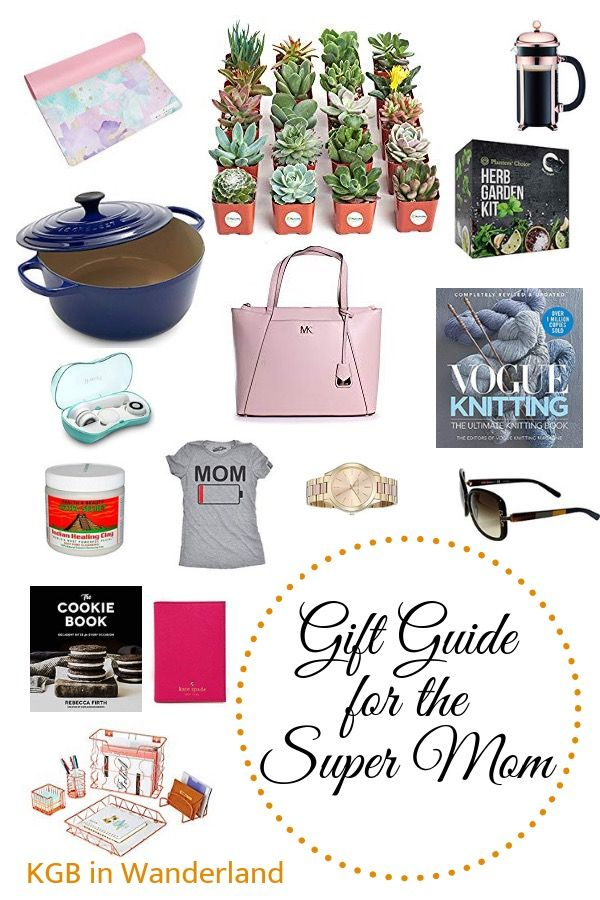 Gift Ideas For The Super Mom Mom Gift Guide Romantic Gifts For Him Christmas Gifts For Wife