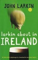 Larkin about in Ireland