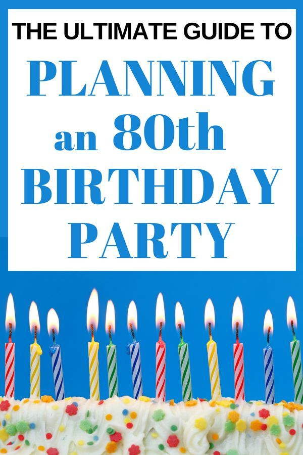How To Plan An 80th Birthday Party