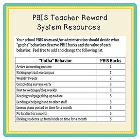 "PBIS | Teacher Reward System & Resources Positive incentives for administration to keep morale high and rewarding staff members. Pairs nicely with PBIS strategies. Included are 60 reward coupons, PBIS bucks and a starter list of ""Gotha"" behaviors with buck values. With varying school climates, the ""Gotcha"" list should be edited to fit individual school needs. A blank reward coupon is also included!"