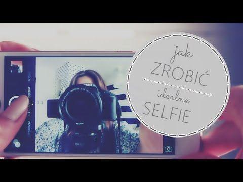 Jak zrobić idealne selfie? To proste!