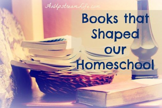 Homeschooling Books that have shaped our experience
